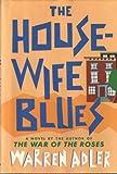 The Housewife Blues, Warren Adler, 0517591723
