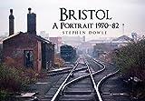 Bristol A Portrait 1970-82