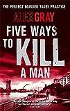 Five Ways To Kill A Man (William Lorimer)