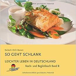 Leichter Leben In Deutschland Kochbuch Band 8 Amazonde Ertl