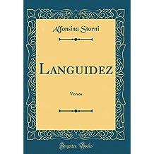 Languidez: Versos (Classic Reprint)