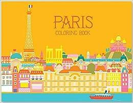 Paris Coloring Book: Min Heo, Gloria Fowler: 9781623260484: Amazon ...