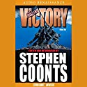 Victory, Volume 1 Audiobook by Stephen Coonts Narrated by Eric Conger, Ron McLarty