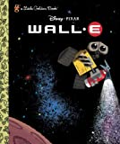 Wall-E (A Little Golden Book)