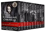 Supernatural Chronicles: The New Orleans Collection