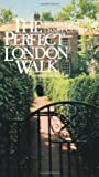 The Perfect London Walk, Roger Ebert and Daniel Curley, 0836279298