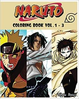 Amazon.com: NARUTO : Coloring Book : Series (Vol.1 - 3): cartoon ...
