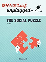 The Social Puzzle (Gamesbrief Unplugged Book 3)