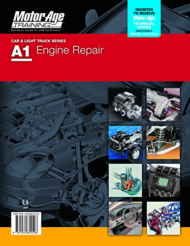 ASE A1 Engine Repair Study Guide by Motor Age Training