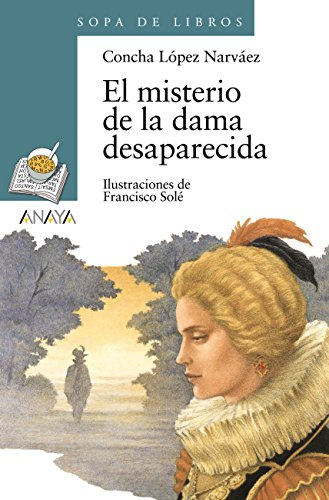 El misterio de la dama desaparecida (Literatura Infantil (6-11 Años) -