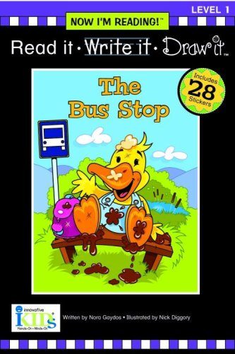 Nir! Read It, Write It, Draw It: The Bus Stop - Level 1 (Read It, Write It, Draw It Level 1, Now I'm Reading) ebook