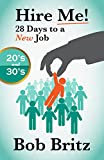 If you're looking for a JOB, this book is for you!Whether you are in or finishing college, looking for that first or second job, 23 years old considering a graduate degree, 27 wondering why you don't like your job, 34 on your third or fourth ...