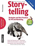Storytelling: Strategien und Best Practices für PR und Marketing
