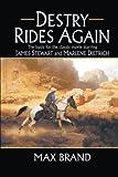 Destry Rides Again, Max Brand, 1477806768