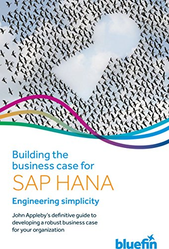 Download Building the Business Case for SAP HANA: Engineering Simplicity Pdf