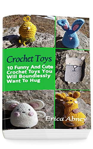 Crochet Toys 10 Funny And Cute Crochet Toys You Will Boundlessly