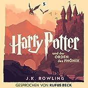 Harry Potter und der Orden des Phönix: Gesprochen von Rufus Beck (Harry Potter 5) | J.K. Rowling