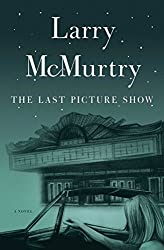 The Last Picture Show: A Novel (Thalia Trilogy Book 1)