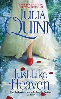 Just Like Heaven (Smythe-Smith Quartet Book 1) by [Quinn, Julia]