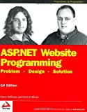 ASP. NET Website Programming, Marco Bellinaso and Kevin Hoffman, 0764543776