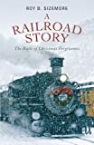 A Railroad Story, Roy D. Sizemore, 1622954920