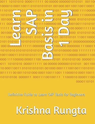 Download Learn SAP Basis in 1 Day: Definitive Guide to Learn SAP Basis for Beginners pdf epub