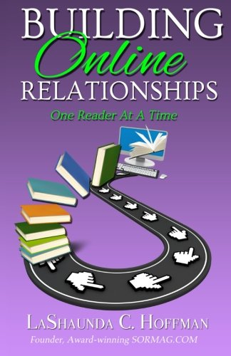 Building Online Relationships: One Reader At A Time