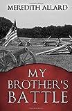 My Brother's Battle, Meredith Allard, 0615832237