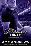 Playing Dirty (Sydney Smoke Rugby Series Book 6)