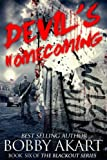 img - for Devil's Homecoming: A Post Apocalyptic EMP Survival Fiction Series (The Blackout Series) (Volume 6) book / textbook / text book