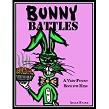 Bunny Battles: A Very Funny Book for Kids