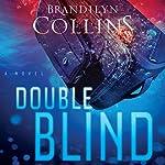 Double Blind: A Novel | Brandilyn Collins