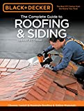 img - for Black & Decker The Complete Guide to Roofing & Siding: Updated 3rd Edition - Choose, Install & Maintain Roofing & Siding Materials (Black & Decker Complete Guide) book / textbook / text book