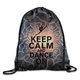 Keep Calm And Dance On Ballet Girl Gym String Bag Drawstring Backpack
