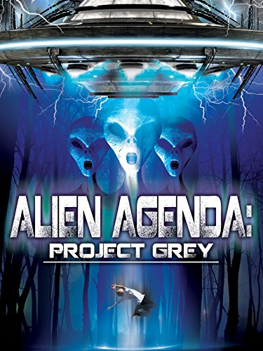 Alien Agenda  Project Grey