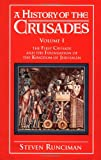 A History of the Crusades, Steven Runciman, 052106161X