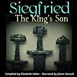 Siegfried, The King's Son | Elizabeth Heber