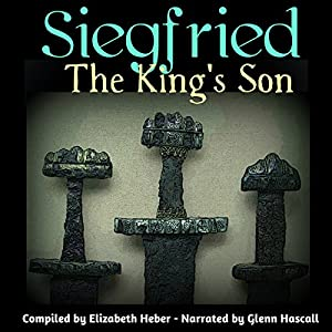 Siegfried, The King's Son Audiobook