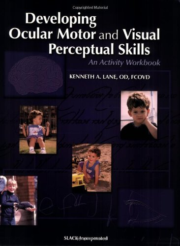 Developing Ocular Motor and Visual Perceptual Skills: An Activity - Building Skill Visual Perceptual