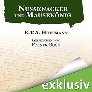 Nussknacker und Mausekönig Hörbuch