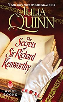The Secrets of Sir Richard Kenworthy (Smythe-Smith Quartet Book 4) by [Quinn, Julia]