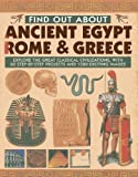 img - for Find Out About Ancient Egypt, Rome & Greece: Exploring the Great Classical Civilizations, with 60 Step-by-step Projects and 1500 Exciting Images by Charlotte Hurdman (2013-10-14) book / textbook / text book