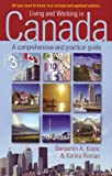 Living and Working in Canada 3e, Kranc and Roman, 184528142X