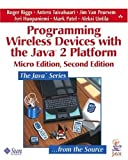 img - for Programming Wireless Devices with the Java 2 Platform, Micro Edition (2nd Edition) 2nd edition by Riggs, Roger, Taivalsaari, Antero, Van Peursem, Jim, Huopani (2003) Paperback book / textbook / text book