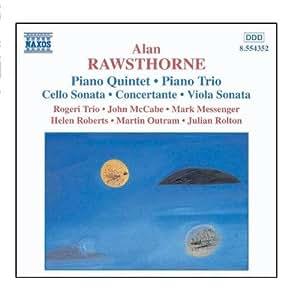Rawsthorne: Chamber Music - Piano Quintet / Piano Trio / Viola Sonata