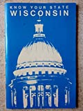 img - for Know Your State: Wisconsin book / textbook / text book
