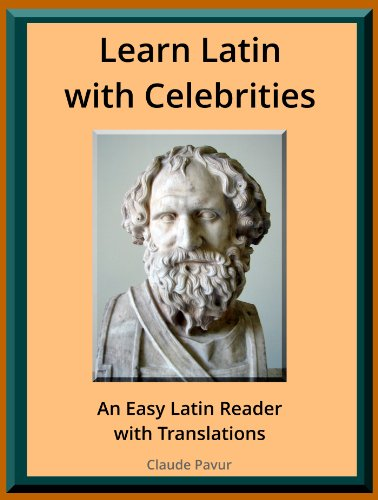 Learn Latin with Celebrities: An Easy Latin Reader with Translations