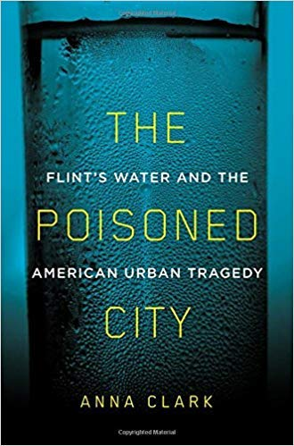 [1250125146] [9781250125149] The Poisoned City: Flint's Water and the American Urban ()