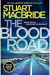 The Blood Road (Logan McRae, Book 11) Kindle Edition