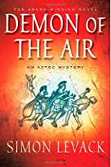The Demon of the Air: An Aztec Mystery (Aztec Mysteries)